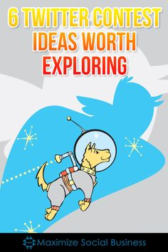 6 Twitter Contest Ideas Worth Exploring #twitter #socialmedia #marketing #infographic