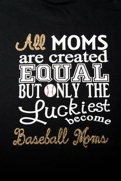 Baseball Moms shirt.