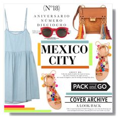 """""""No 354:Pack and Go: Mexico City"""" by lovepastel ❤ liked on Polyvore featuring Elina Linardaki, Chloé, The Great, Sinclair, Yves Saint Laurent and Packandgo"""