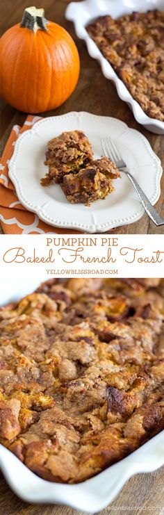 The Best Ever Pumpkin Pie French Toast - Perfect for Thanksgiving Breakfast: The Best Ever Pumpkin Pie French Toast - Perfect for Thanksgiving Breakfast