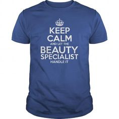 Awesome Tee For Beauty Specialist T-Shirts, Hoodies (22.99$ ==►► Shopping Shirt Here!)