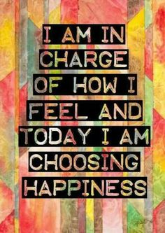 Positive Affirmations: I am in charge of how I feel and today I am choosing happiness. Happy Thoughts, Positive Thoughts, Positive Quotes, Positive Attitude, Attitude Quotes, Positive Vibes, Positive Mindset, Positive Self Talk, Positive Motivation