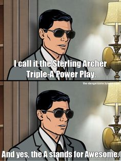 You better call Kenny Loggins, because you're in the danger zone. Archer Tv Show, Archer Fx, Archer Funny, Archer Meme, Archer Quotes, Sterling Archer, Comedy Cartoon, Funny Jokes, Hilarious
