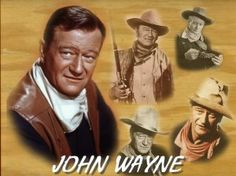 I love me some John Wayne