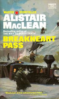 Alistair MacLean Breakheart Pass A troop train is headed for an army outpost, but someone keeps sabotaging it's progress. Pulp Fiction, Fiction Books, Alistair Maclean, Cheap Books, Adventure Novels, Crime Books, Sci Fi Books, Mystery Novels, Got Books