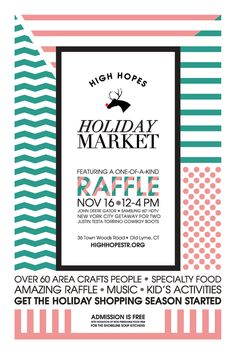 HOW International Design Awards Merit Winner: High Hopes Holiday Market Posters Creative Team: Julia Balfour LLC Julia Balfour, Logan Galla Client: High Hopes Therapeutic Riding Location: Lyme, CT #poster #posters #posterdesign