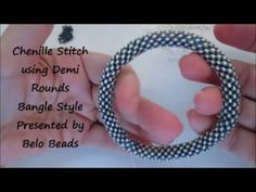 Chenille Stitch using Demi Rounds Bangle - Really not hard at all! - YouTube