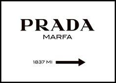 Póster con el letrero de Prada Marfa.