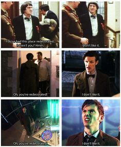 The Doctor doesn't like when someone redecorates :)   btw, I LOVE 10s face when he says he doesn't like the new TARDIS