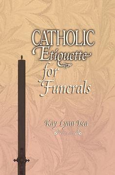 Catholic Etiquette for Funerals