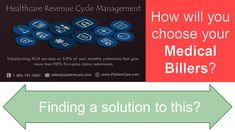 How will you choose your medical billers? https://www.slideshare.net/JessyBrowne/how-will-you-choose-your-medical-billers  [ #RevenueCycle #RevenueEnhancement #MedicalBilling #GrowthInRevenue ]