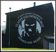 Ulster Volunteer Force Mural .... 1st East Antrim... D Company ... Larne .... Armed And Ready .... FGAU Northern Ireland Troubles, Belfast Northern Ireland, Belfast Murals, Irish Republican Army, King William, Wall Murals, Scenery, Military, Image