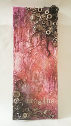 Her altered heart: Second mixed media assemblage canvas: Im on a roll!