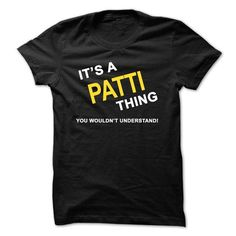 Its A Patti Thing - #blue shirt #grafic tee. MORE INFO => https://www.sunfrog.com/Names/Its-A-Patti-Thing-inbr.html?68278