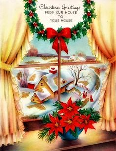 3986 best vintage greetings christmas images on pinterest in 2018 christmas greetings from our house to yours vintage holiday card with window snow scene m4hsunfo