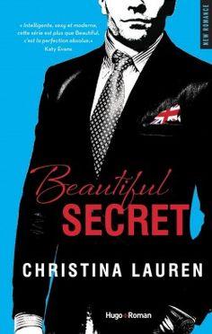 Découvrez Beautiful Secret, de Christina Lauren sur Booknode, la communauté du livre.  #jeveuxlire Avril 2015