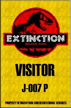 Jurassic Park Pass Extinction Custom by ~BishanMashrur on deviantART