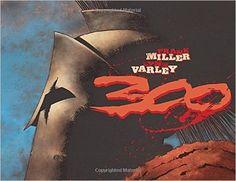 300: Frank Miller, Lynn Varley: 9781569714027: Amazon.com: Books