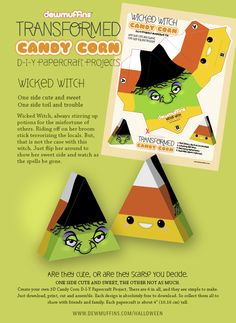 Wicked Witch, Transformed Candy Corn D-I-Y Papercraft Toy. Easy to make and free to download. There are six in all. Download at http://www.dewmuffins.com/halloween #halloween #witch #papercraft #candycorn