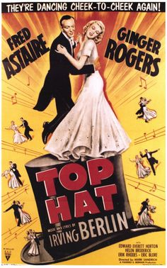 Top Hat (1935) Probably seen this, don't remember