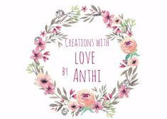Creations with love by Anthi στο Craftito. I Shop, Love, Amor