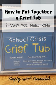 How to Put Together a Grief Tub and Why You Need One - Simply Imperfect Counselor - Education - School Counselor Office, High School Counseling, Grief Counseling, Elementary School Counselor, School Social Work, Counseling Activities, School Counselor Lessons, School Counselor Organization, Grief Activities