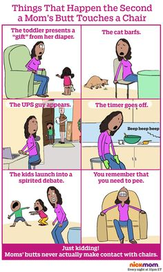 What Happens the Second a Mom's Butt Touches a Chair | More LOLs & Funny Stuff for Moms | NickMom