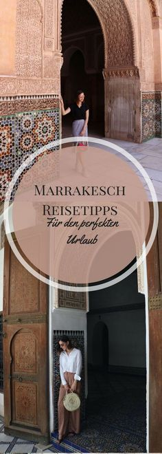 Hier kommen meine Marrakesch Reisetipps. So wird auch deine Reise zum perfekten Urlaub! Neue Stadt oder doch lieber Medina? Finde es heraus!