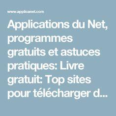 Applications du Net, programmes gratuits et astuces pratiques: Livre gratuit: Top sites pour télécharger des livres en Français