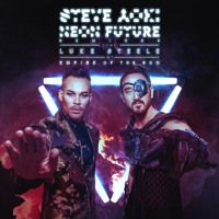 Steve Aoki- Neon Future Feat Luke Steele Of Empire Of The Sun (Steve Aoki 2045 Remix) by Steve Aoki on SoundCloud