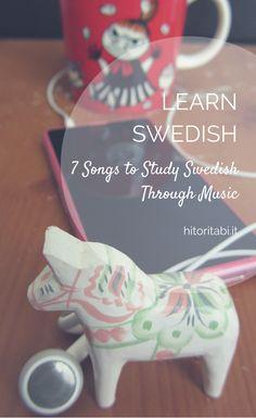 Songs to learn Swedish through music. Lyssna på svenska musik! Study Swedish, Learning Swedish