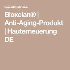 Bioxelan® | Anti-Aging-Produkt | Hauterneuerung DE