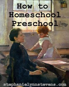 Awesome perspective on homeschooling preschool