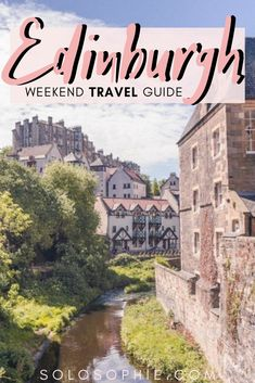 445d988695d A Long Weekend in Edinburgh Itinerary You ll Want to Copy