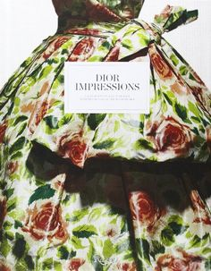 Dior Impressions: The Inspiration and Influence of Impressionism at the House of Dior von Florence Muller http://www.amazon.de/dp/0847841545/ref=cm_sw_r_pi_dp_AVsKvb1YB9XM6