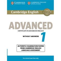 Four official examination papers for the 2015 revised Cambridge English: Advanced (CAE) examination from Cambridge English Language Assessment. Four official examination papers for the 2015 revised Cambridge English: Advanced (CAE) examination from Cambridge English Language Assessment. These examination papers for the Cambridge English: Advanced (CAE) exam provide the most authentic exam preparation available, allowing candidates to familiarise themselves with the content and format of the revi Cambridge Student, Listening Test, Advanced English, Cambridge English, English Book, Ielts, English Language, Assessment, Classroom
