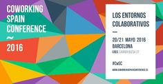 #coworking spain conference 2016