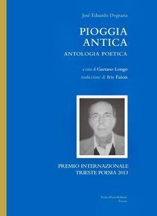 Fili d'aquilone - num. 38, La poesia di José Eduardo Degrazia