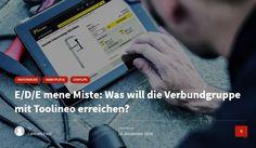 E/D/E mene Miste: Was will die Verbundgruppe mit Toolineo erreichen? von Lennart Paul