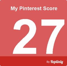 My Pinterest Score is 27 - click the image to calculate your pinterest score - by Repinly.com