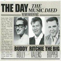 RIP Buddy, Ritchie, and The Big Bopper