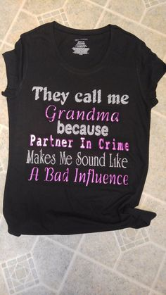 Grandma/Partner in Crime shirt – Marcum Custom Graphics Baby Girl Shirts, Sibling Shirts, Family Shirts, Mom Shirts, Shirts For Girls, Kids Shirts, Funny Shirts, Grandma T Shirts, Funny Grandma