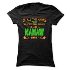 Mamaw best v2 - #gifts for girl friends #gift basket. LOWEST PRICE => https://www.sunfrog.com/Faith/Mamaw-best-v2-Ladies.html?68278