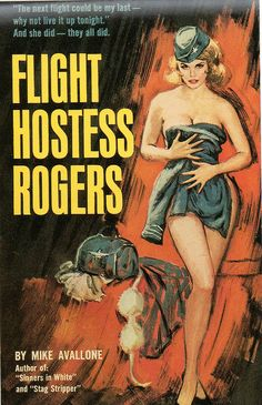 artist unknown: Flight Hostess Rogers by Mike Avallone / Midwood Y168, 1962