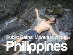 PUBLIC BATHS. More FUN in the Philippines! Philippines Tourism, More Fun, Baths, Yup, Childhood, Wanderlust, Public, Author, America