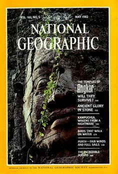 The Best of National Geographic Magazine Covers  - May 1982 - The Temples of Angkor