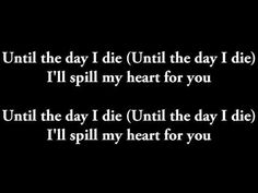 Story of the Year - Until The Day I Die Lyrics - YouTube
