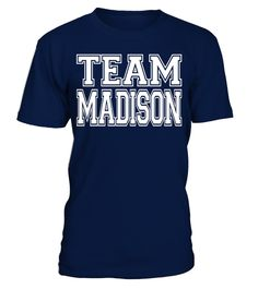 "# TEAM MADISON Jersey T-Shirt .  Special Offer, not available in shops      Comes in a variety of styles and colours      Buy yours now before it is too late!      Secured payment via Visa / Mastercard / Amex / PayPal      How to place an order            Choose the model from the drop-down menu      Click on ""Buy it now""      Choose the size and the quantity      Add your delivery address and bank details      And that's it!      Tags: Makes the perfect gift for parents and friends of…"