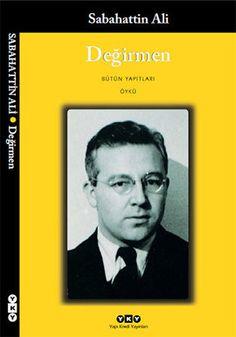 Değirmen, Sabahattin Ali - Turkish novelist, story writer, poet and jounalist Free Books, Good Books, Books To Read, My Books, Story Writer, Popular Books, Inspirational Books, Bookstagram, Book Recommendations