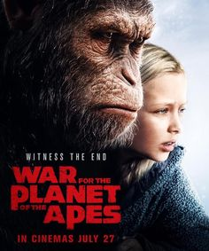 War for the Planet of the Apes (2017) Witness the end.